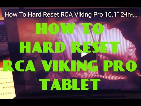 How To Hard Reset RCA Viking Pro 10 1