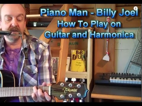 Billy Joel Piano Man Lesson on Guitar and Harmonica by George ...