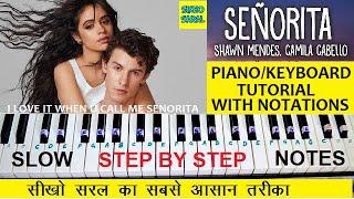 Download lagu Senorita Piano Tutorial, Shawn Mendes, Camila Cabello, Easy Wtih Notations