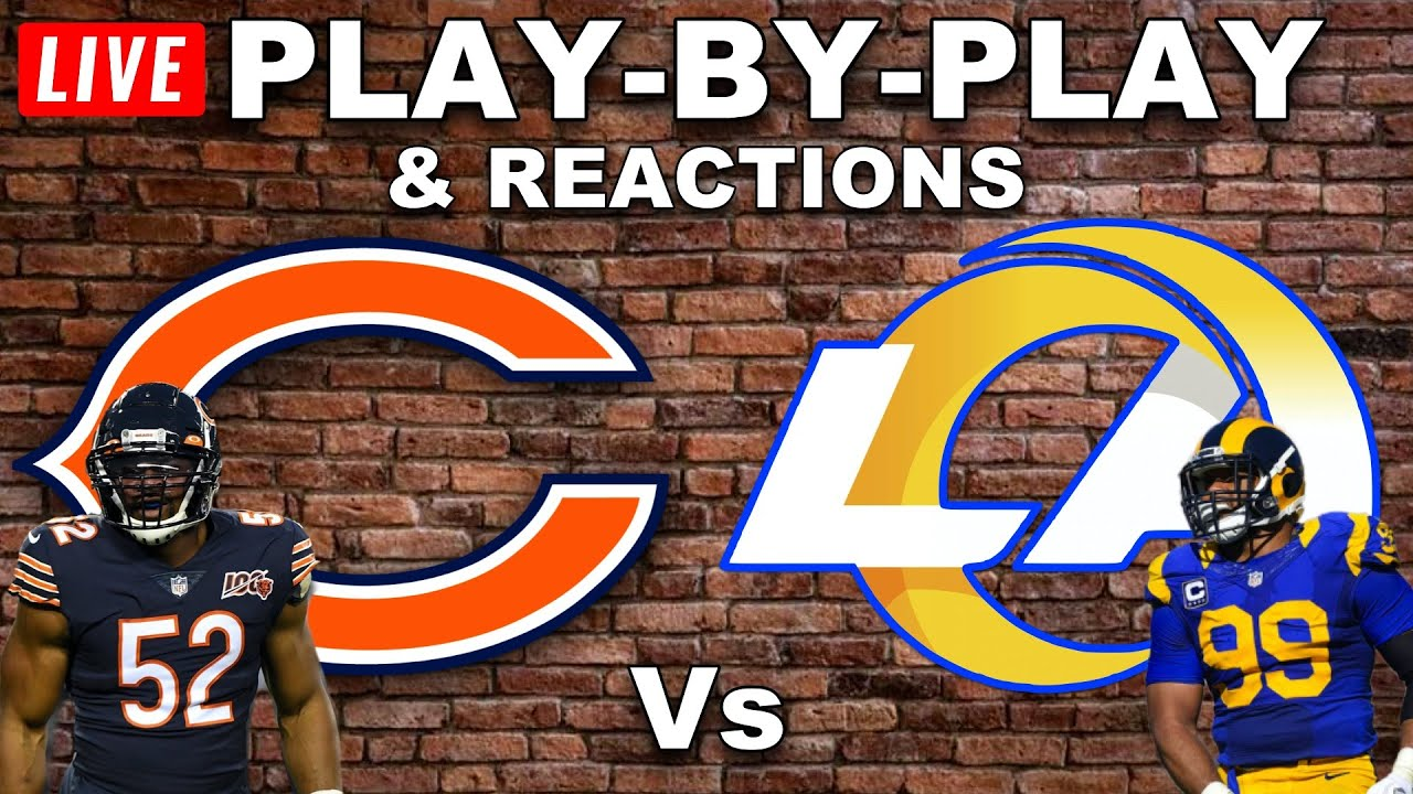 Chicago Bears vs Los Angeles Rams Live Play-By-Play