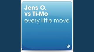 Every Little Move vs. Ti-Mo (Radio Edit)