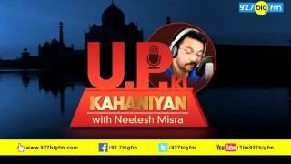 UP Ki Kahaniyan With...
