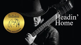Headin' Home - OFFICIAL VIDEO