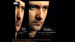 PHIL COLLINS - Do You Remember - Extended Mix (gulymix)