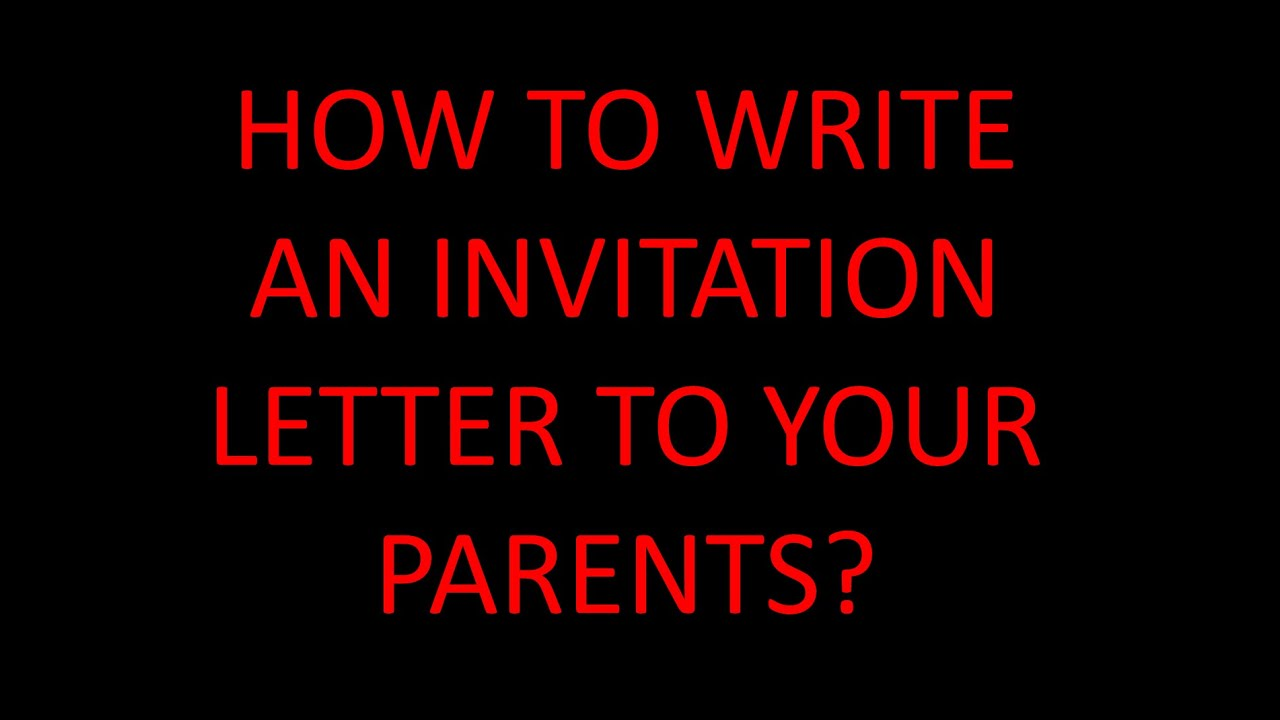 How To Write An Invitation Letter Your Pas Visitor Visa