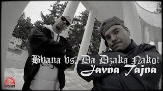 Bvana vs. Da Dzaka Nakot - Javna Tajna (Official Video 2SK14)