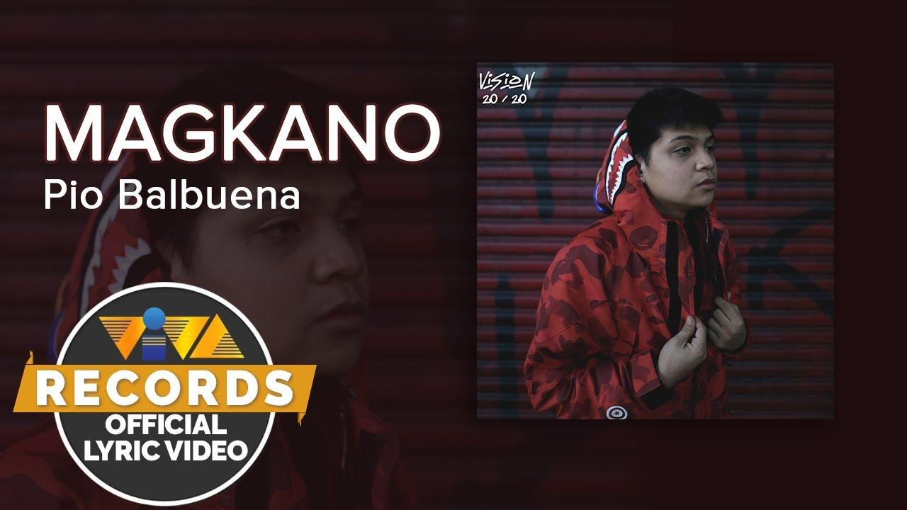 Download Magkano - Pio Balbuena [Official Lyric Video]