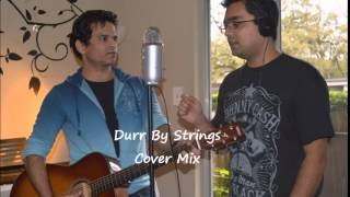 Strings - Duur Se Koi Aye (Cover Mix by Syed)
