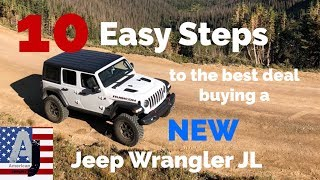10 Easy Steps to the best deal buying a NEW Jeep Wrangler JL