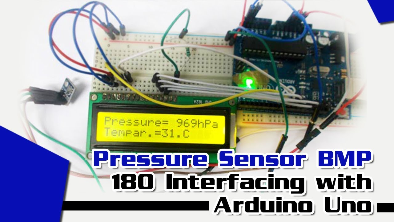 Pressure Sensor Bmp180 Interfacing With Arduino Uno Youtube