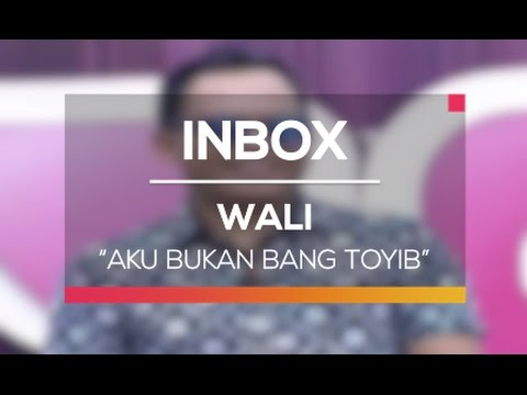 Wali - Aku Bukan Bang Toyib (Live on Inbox)