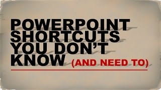 PowerPoint Shortcuts You Don't Know (and Need To)