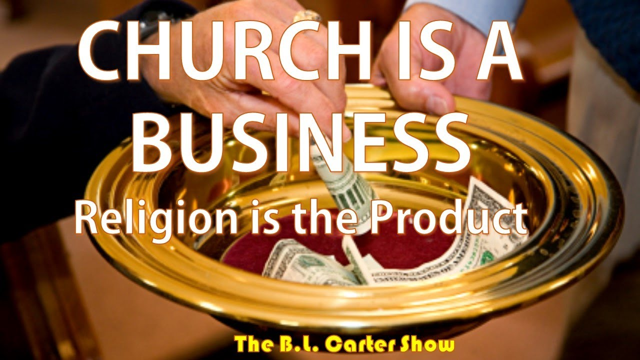Church Is A Business