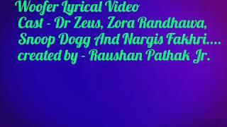 Woofer - Lyrical Video Song, Dr Zeus, Snoop Dogg,