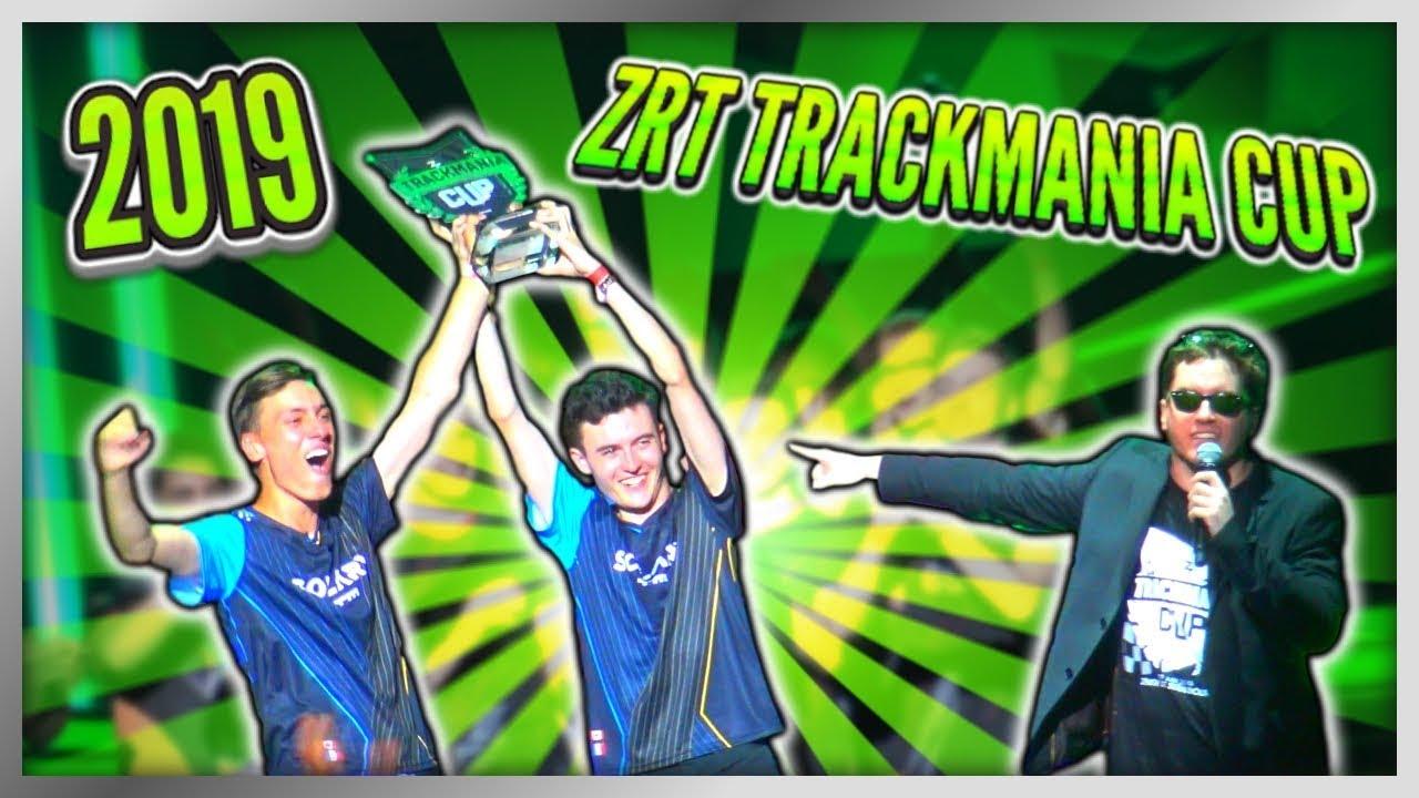 ZrT Trackmania Cup 2019 - LE MEILLEUR ÉVÈNEMENT !