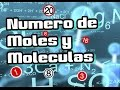 Calcular el numero de MOLES Y MOLECULAS | Quimica