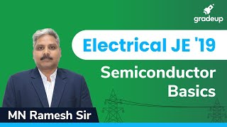 Basic Electronics | Electrical JE  Exams 2019 | Semiconductor Basics