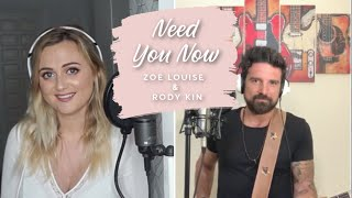 Need You Now - Lady Antebellum (cover by Zoe Louise & Rody Kin)