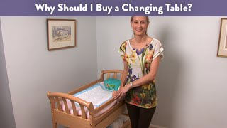 Why Should I Buy a Changing Table? CloudMom