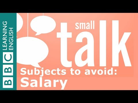 Subjects to avoid in British small talk: Salary
