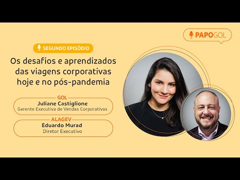 PAPOGOL Temporada 2 EP.02 Os desafios e aprendizados das viagens corporativas hoje e no pós-pandemia