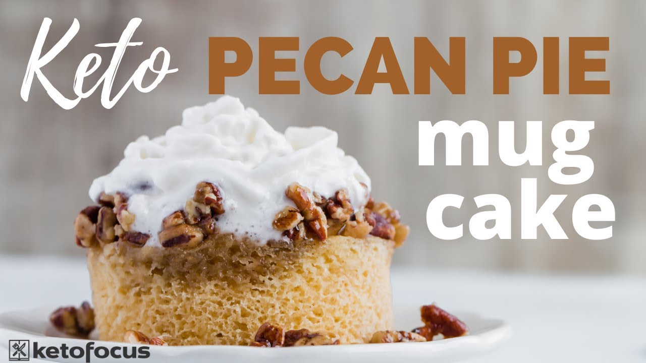 The BEST KETO PECAN PIE MUG CAKE EVER | Easy Keto Dessert ...