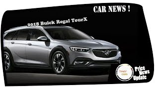 HOT NEWS!!!2018 Buick Regal TourX Price & Spec