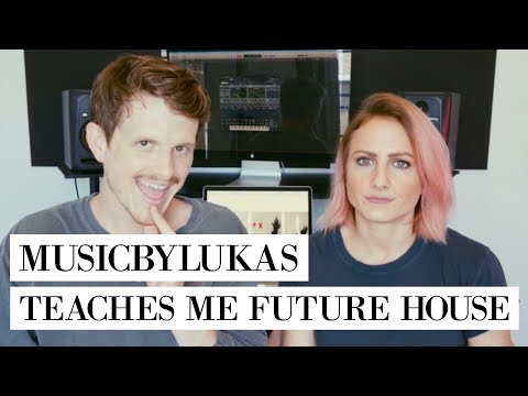 musicbyLUKAS teaches me HOW TO MAKE FUTURE HOUSE!!😅