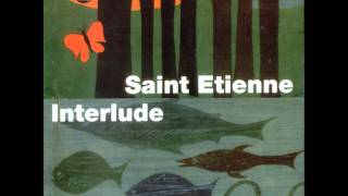 Watch Saint Etienne Red Setter video