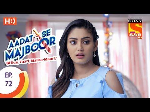 Aadat Se Majboor - Ep 72 - Webisode - 10th January, 2018