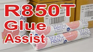 Bona R850T Glue Assist Adhesive for Hardwood Floor Installation | Part 2 of 3