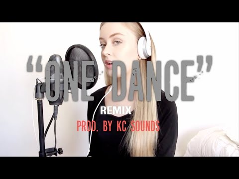 "Amy Lauren - ""One Dance"" - COVER/REMIX 