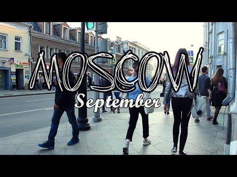 Moscow Life. September. Walking | 2017