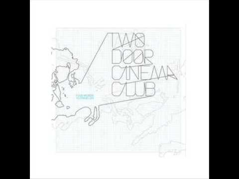 New Houses - Two Door Cinema Club