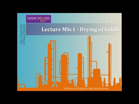 Lecture MSc1 - Drying of Solids