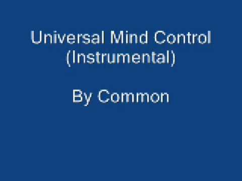 Universal Mind Control (Instrumental) -Common *WITH DOWNLOAD LINK*