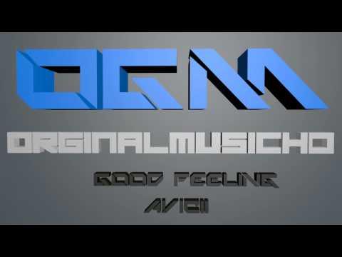 Avicii - Good Feeling (Original)