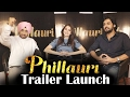 Phillauri Cast Interview | Anushka Sharma | Diljit Dosanjh | Phillauri Trailer Launch video