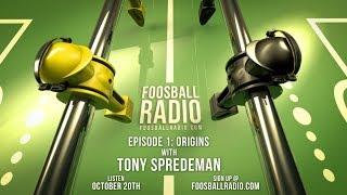 Foosball Radio Has Arrived - Listen Now To Episode 1 Origins