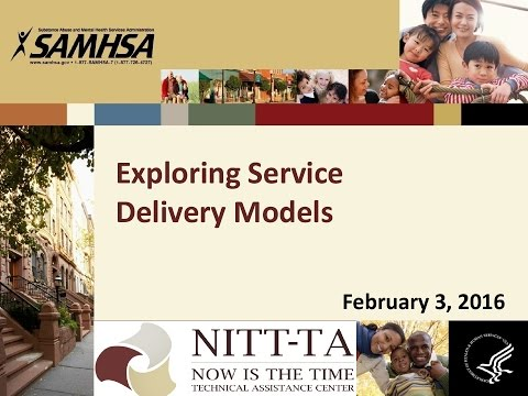 Exploring Service Delivery Models