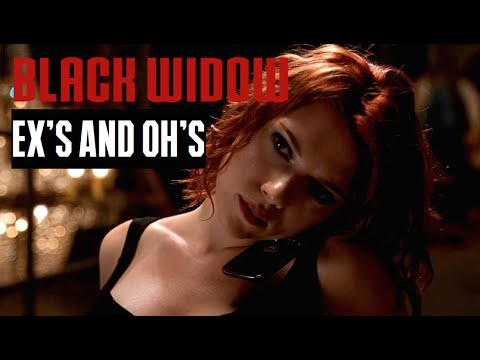Black Widow ◆ Ex's And Oh's (Elle King) Fanvid
