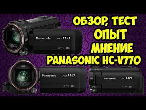 Подробный обзор видеокамеры Panasonic HC-V770 и опыт использования после 1,5 года использования