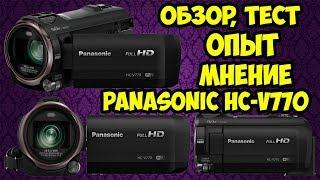 Докладний огляд відеокамери Panasonic HC-V770 і досвід використання після 1,5 року використання