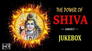 The Power of Shiva - Hymns to Lord Shiva - Sanskrit Slokas - Jukebox