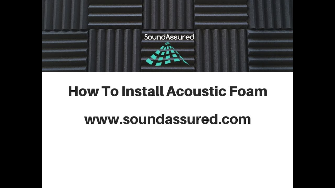 How To Hang Acoustic Foam – SoundAssured
