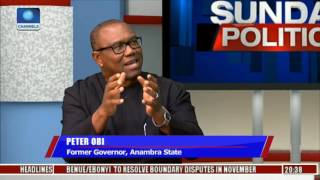 Nigeria Has A Failed Economy - Peter Obi  Pt 1
