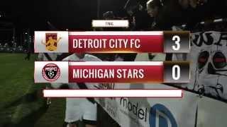 NPSL Game #2 Recap: Detroit City FC 3 - Michigan Stars 0