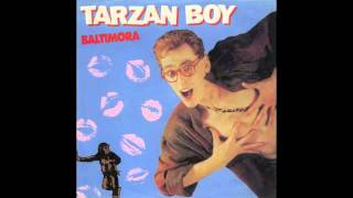 Baltimora - Tarzan Boy (Remix)