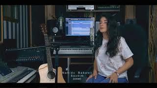 Nahide Babashlı - Saydım (Cover2019)