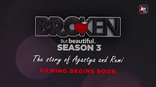 Broken But Beautiful | Season 3 | Filming Begins Soon | ALTBalaji